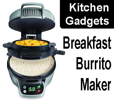 Best Kitchen Gadgets - breakfast burrito maker