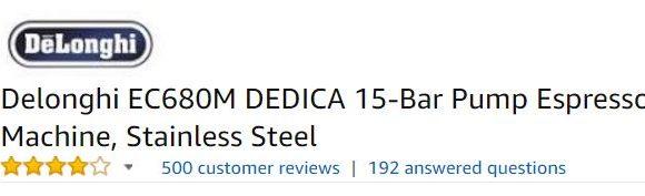 DeLonghi Dedica Espresso Machine Customer Ratings