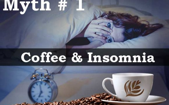 Coffee causes insomnia