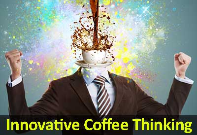 Innovative Coffee Thinking