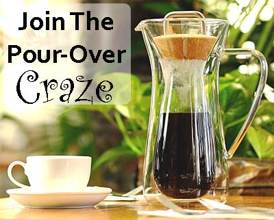 join the pour over craze