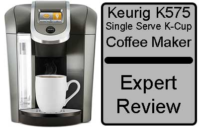 Keurig K575 Coffee Maker Expert Review