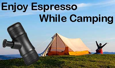 Go Camping and Still Enjoy Your Espresso