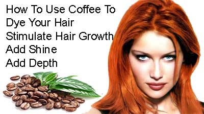 How To Use Coffee To Color, Dye, Grow, Shine & Add Depth To Your Hair