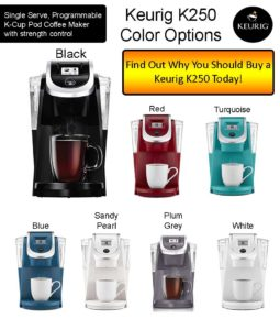 Keurig K250 Color Options & Specs