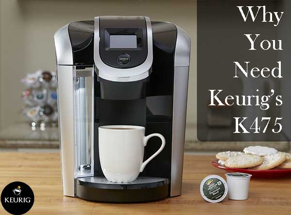 Keurig K475 Coffee Maker On Sale