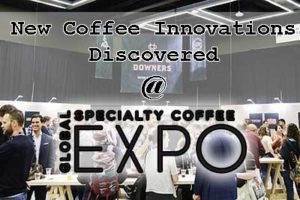 New Coffee Innovations Discovered at Specialty Coffee Expo 2017