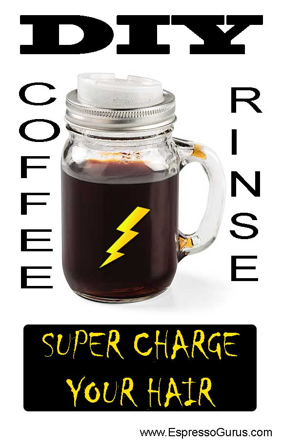 Super Charge Your Hair With Coffee Rinse