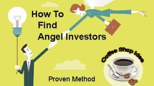 Want to Open a Coffee Shop Here's How to Find Angel Investors