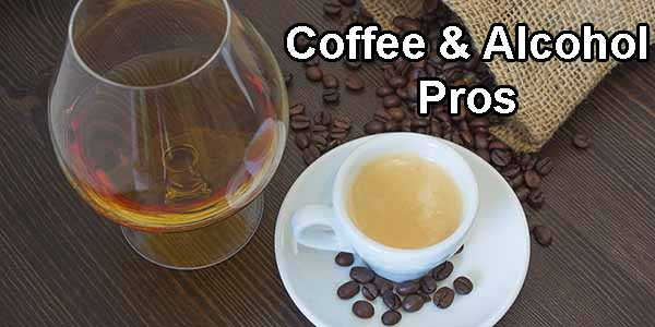 benefits of drinking alcohol and coffee