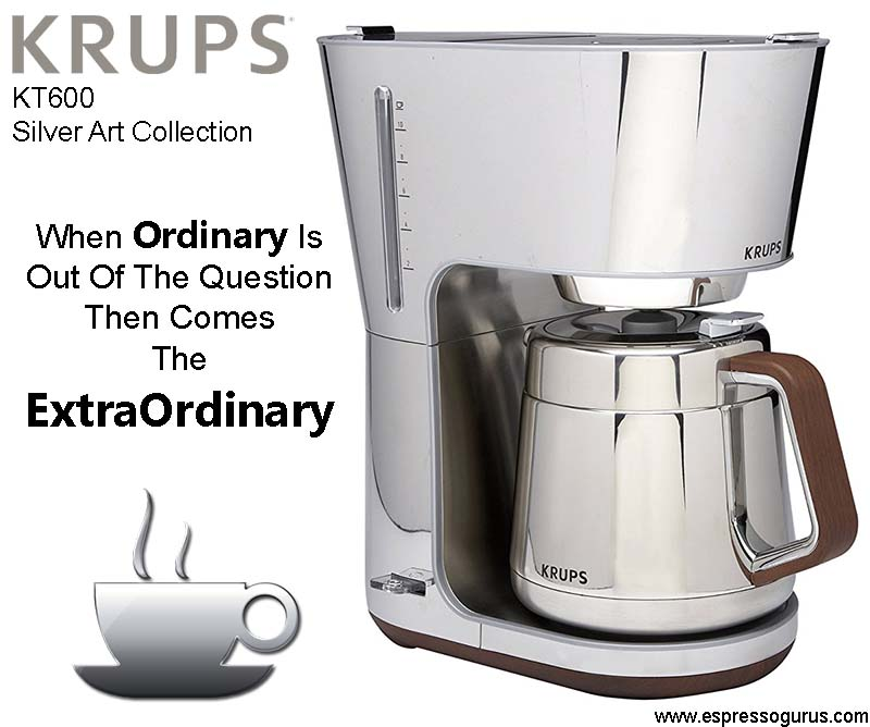 KRUPS KT600 Beautiful coffee maker Review