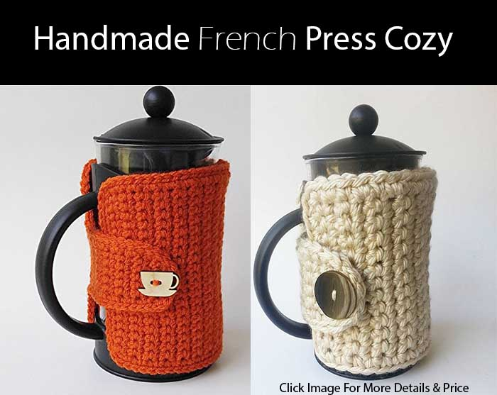 Super Cool Gift Ideas For Coffee Lovers   Handmade French Press Cozy