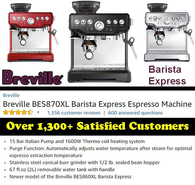 Breville BES870XL Barista Express Espresso Machine Customer Ratings & Review