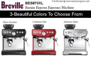 Breville BES870XL Barista Express Espresso Machine Expert Review