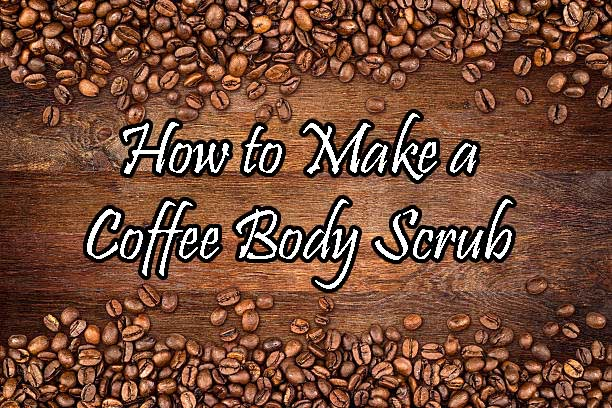 How To Make A Coffee Body Scrub