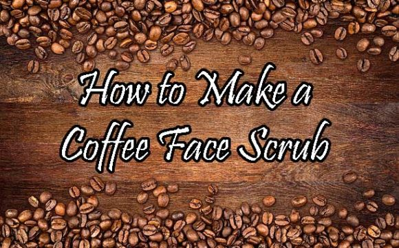How To Make A Coffee Face Scrub