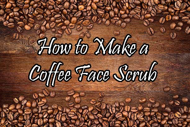 How To Make A Coffee Face Scrub