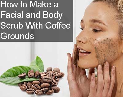 How to Make a Facial and Body Scrub with Coffee Grounds