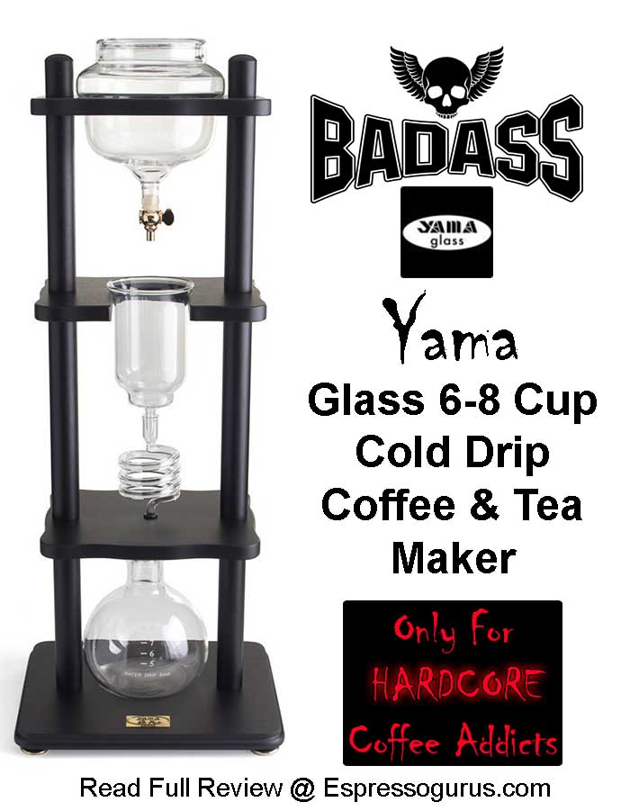 Insane Coffee Makers Yama Glass Cold Brew Drip Coffee Maker