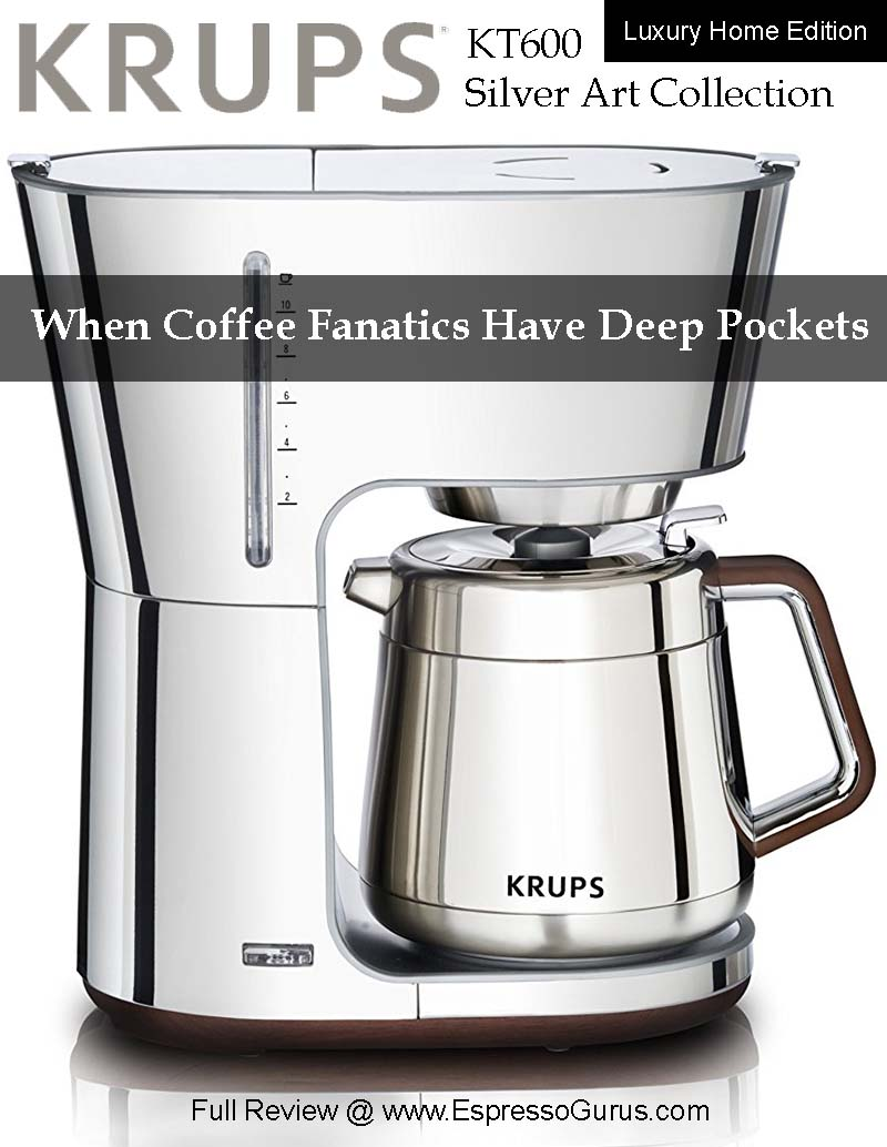 Krups Coffee Maker Reviews Ratings : KRUPS KT600 Silver Art Collection Coffee Maker Product Review