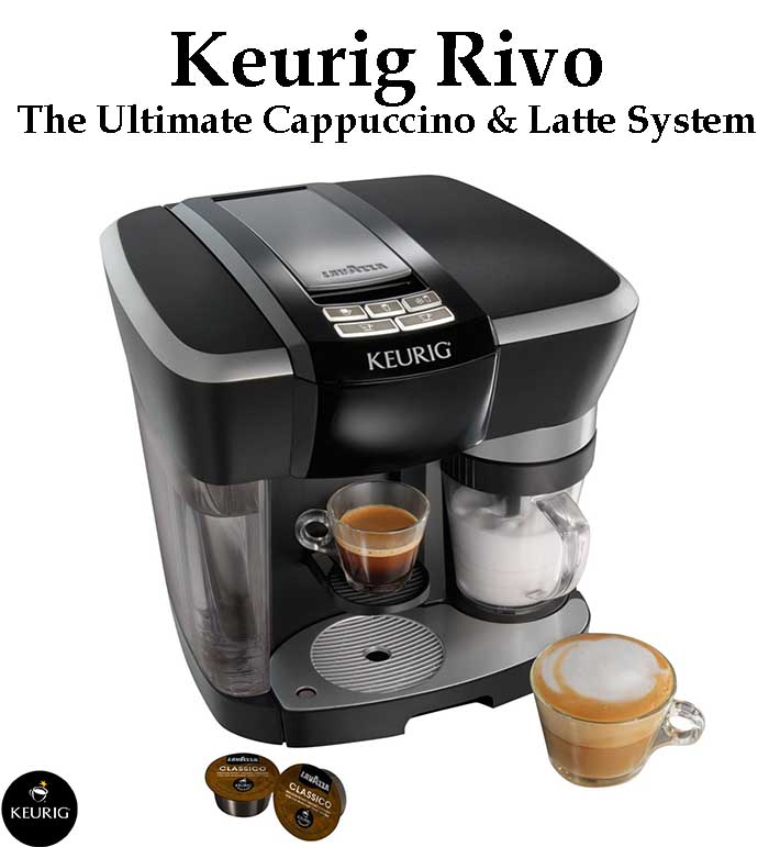 Keurig Rivo Cappuccino And Latte System Expert Review