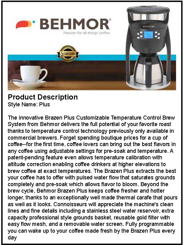 Behmor Brazen Plus Coffee Maker Product Description