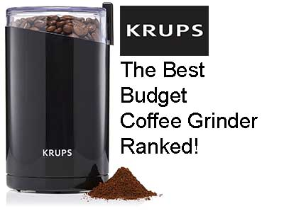 The Best Budget Coffee Grinder Ranked!