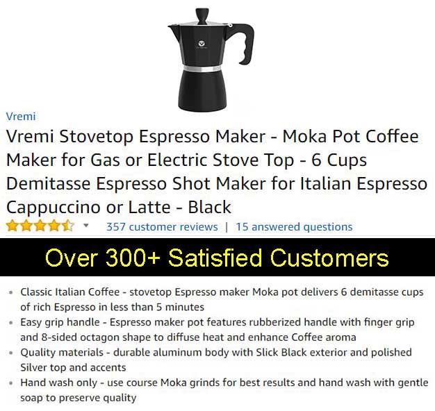 Vremi Stovetop Espresso Maker - Moka Pot - Customer Testimonials