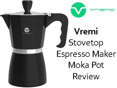 Vremi Stovetop Espresso Maker Moka Pot Review