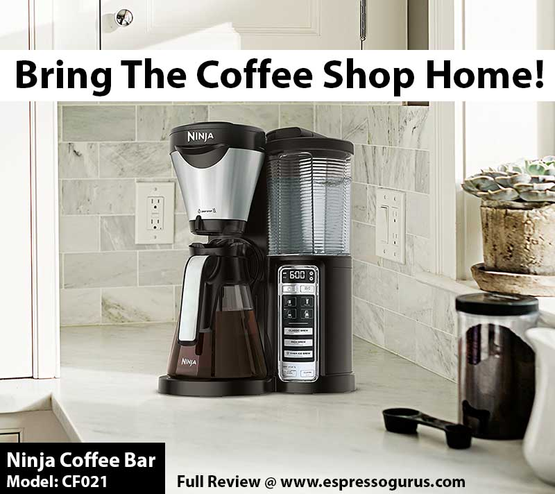 Best Ninja Coffee Bar System CF021 Ultimate In-Depth Review