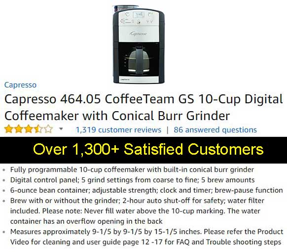 Capresso 464.05 CoffeeTeam GS Grind & Brew Coffee Maker Customer Testimonials