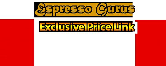 Espresso Gurus Exclusive Price Link