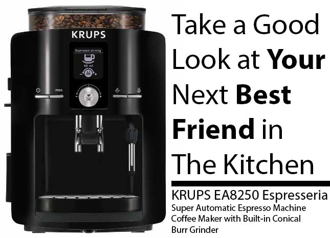 KRUPS EA8250 Espresseria Super Automatic Espresso Coffee Maker Review