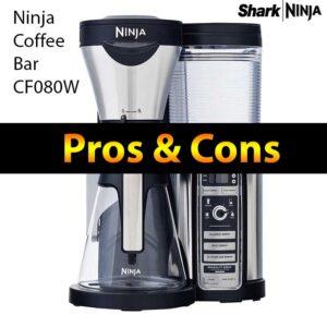 Ninja Coffee Bar Brewer CF080W Pros and Cons