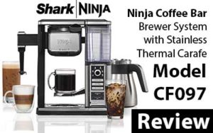Ninja Coffee Bar Brewer System with Stainless Thermal Carafe CF097 Review