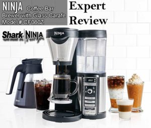 Ninja Coffee Bar Brewer With Glass Carafe CF080Z Expert Review