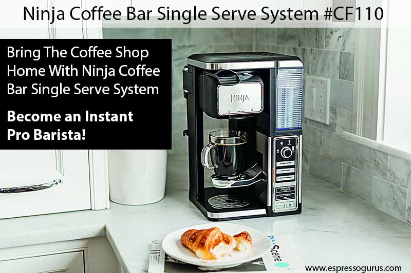 Ninja Coffee Bar CF110 Expert Review
