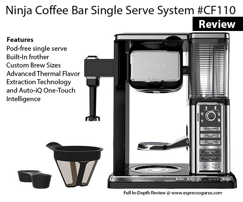 Ninja Coffee Bar Single Serve System CF110 In depth Review