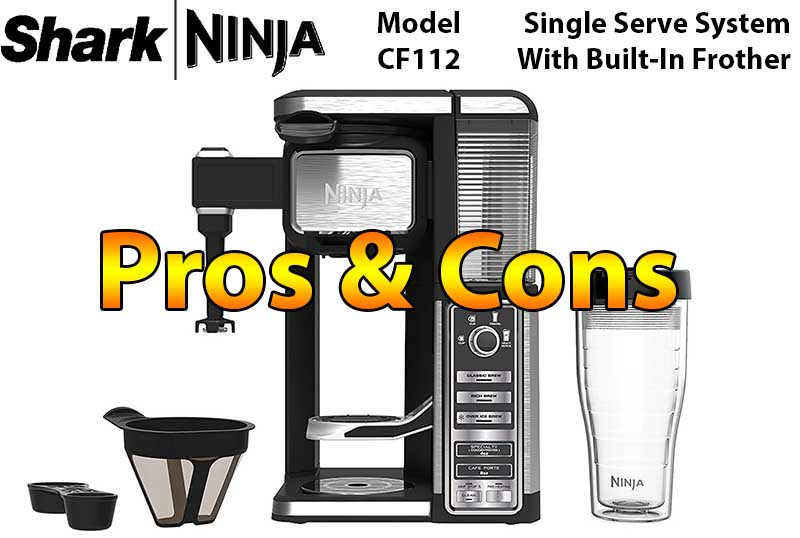 Ninja Coffee Bar Single Serve System With Built In Frother CF112 Pros and Cons