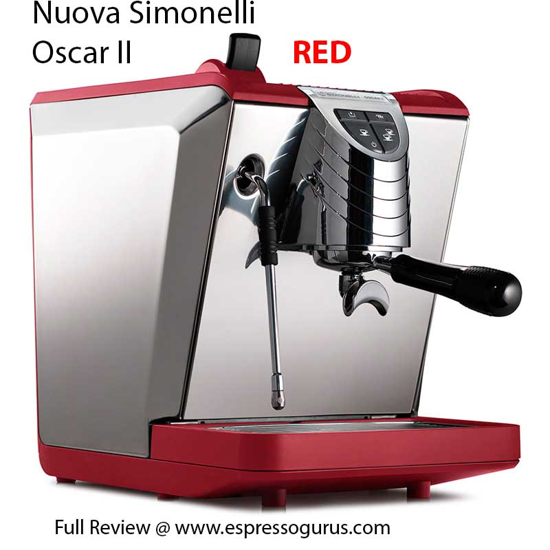 Nuova Simonelli Oscar II Espresso Machine Full Expert Review - Red - Price - Specs - Details