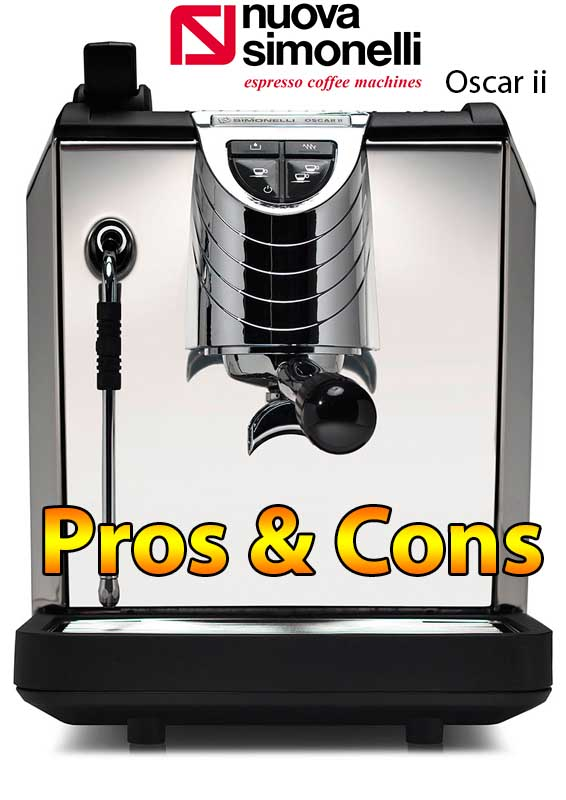 Nuova Simonelli Oscar ii Espresso Machine Pros And Cons - Full Expert Review
