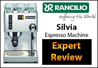 Rancilio Silvia Espresso Machine Expert Review