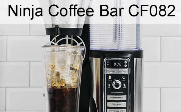 The Ultimate Coffee Bar System - Ninja Coffee Bar Brewer CF082 - Full Review & Buying Guide
