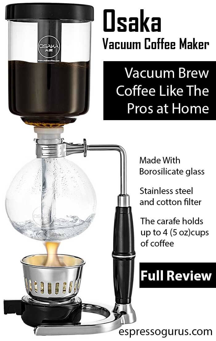 Vacuum Coffee Maker Instructions : Why Osaka is the Best Vacuum Coffee Maker Siphon Coffee Maker Review