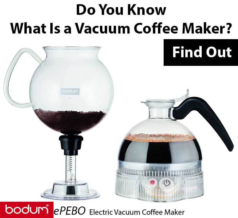 Bodum Vacuum Coffee Maker Review