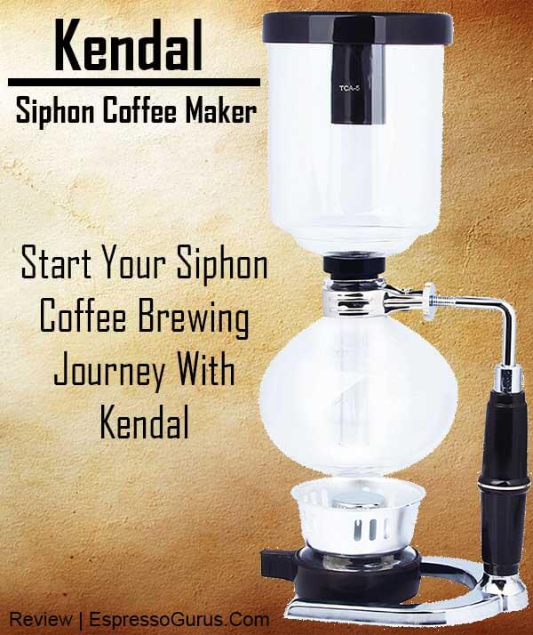 Kendal Siphon Coffee Maker - The Cheapest Vacuum Coffee Maker