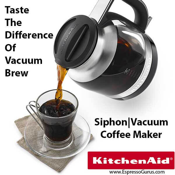 KitchenAid Best Vacuum Coffee Maker Expert Review