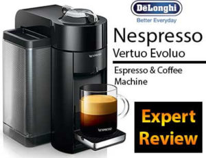Nespresso Vertuo Evoluo Expert Review