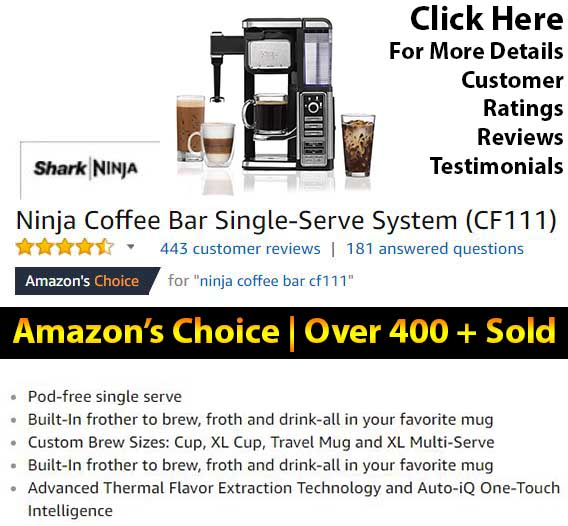 Ninja Coffee Bar CF111 Expert Review - Customer Ratings - Reviews - Testimonials - Details