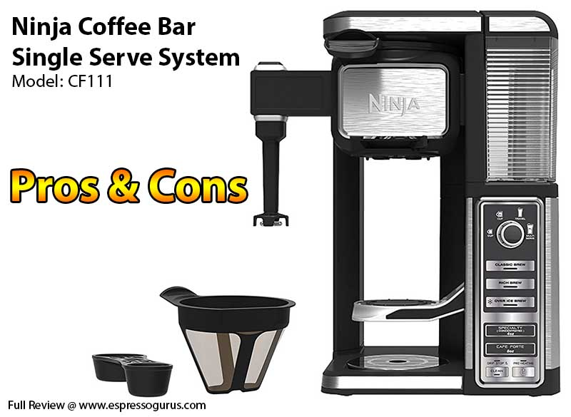 Ninja Coffee Bar CF111 Pros and Cons - Expert Review Of Ninja Coffee Bar